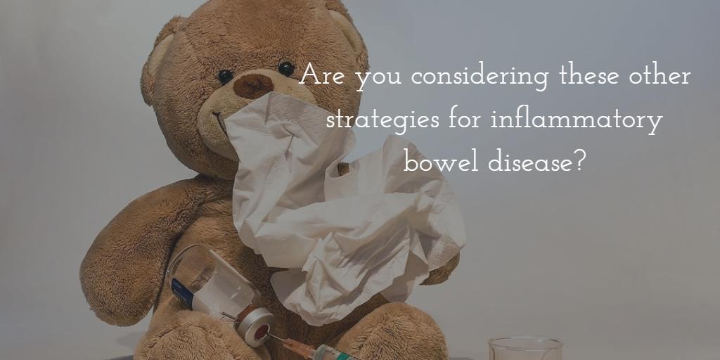 Strategies for Inflammatory Bowel Disease