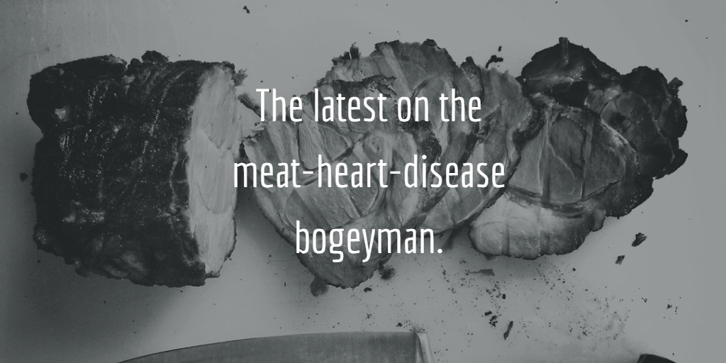 The Latest on the Red Meat and Heart Disease Debate