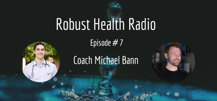 Podcast Episode #7 with Coach Michael Bann