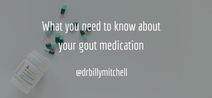 What you need to know about your gout medication